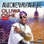"Watch DJ Kaywise In The Visuals Of Adewale's Latest Single ""Oluwa Oshe"""
