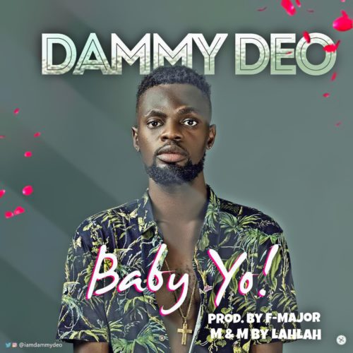 Download Dammy Deo – Baby Yo MP3 1