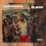 "Casanova – ""2AM"" ft. Tory Lanez x Davido"