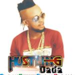 "Hustling Dada – ""Have Faith"""