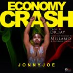 "JonnyJoe – ""Economy Crash"" (Prod. By Dr. Jay)"