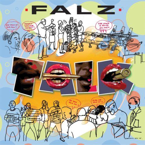 Download MP3: Falz – Talk Latest Nigerian Songs 1