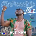 "[Audio + Video] Fléxy – ""It's Possible"""