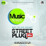 "Music Plug – ""Street Plug Mix Vol. 4"" (Key To My Heart Edition)"