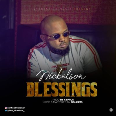 "Download Nickelson – ""Blessings"" MP3 1"