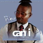 """Bmoz – """"Can I"""" (Prod. By Pedro)"""