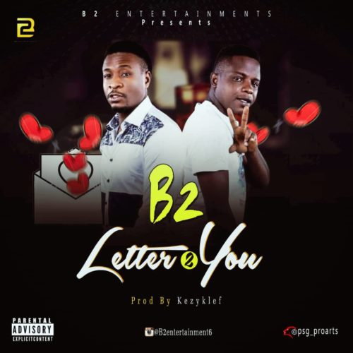 Download MP3: B2 – Letter To You 1