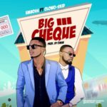 "Emboss – ""Big Cheque"" ft. Olowo Skid"