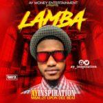 "Ay Inspiration – ""Lamba"""