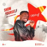 "Mstruff – ""Show Yourself"""