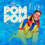 VIDEO & AUDIO: Jon Zest – 'Pom Pom'