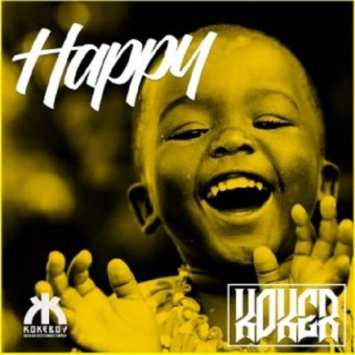 "Koker – ""Happy"""