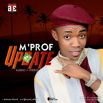 "[Video] M'Prof – ""Update"""