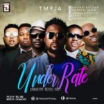 TM9JA – Underrated (Refix) ft. Sound Sultan, Small Doctor, Chinko Ekun, Qdot & Zlatan