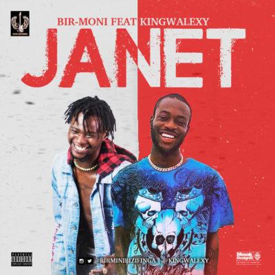 "[Song] Birmoni – ""Janet"" ft. King Walexy 1"