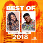 "Hottest Female; Best Of ""Tiwa Savage"" And ""Teni"" 2018"