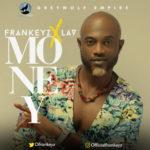 "Frankeyz – ""Money"" + ""Juice & Ice"""