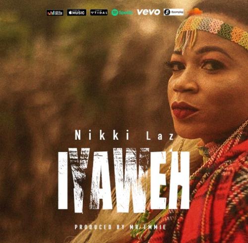 Download Nikki Laz – Iyaweh MP3 1