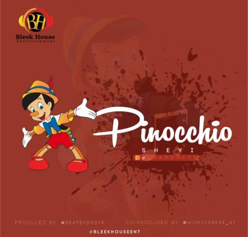 "Download Sheyi – ""Pinocchio"" MP3 Latest Nigerian Songs 1"
