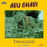 Two Good – 'Abu Dhabi'