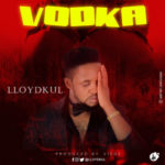 "Lloydkul – ""Vodka"""