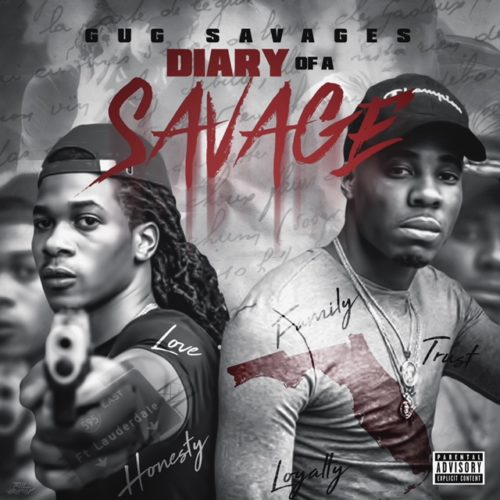 Download MP3: GUG Savages – Hold It Down 1