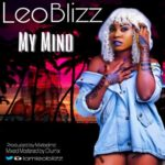 "Leo Blizz – ""My Mind"""