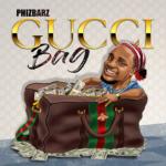 "Phizbarz – ""Gucci Bag"""