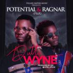 """Potential & Ragnar [P&R] – """"Dutty Wyne"""""""