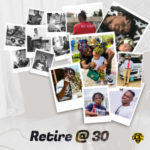 "DJ COZ – ""Retire @ 30"" (Produced By Lonely Beatz)"