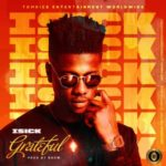 "[Video + Audio] iSick – ""Grateful"""