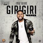 """Criz Shane – """"Giri Giri"""" (Jeje)"""