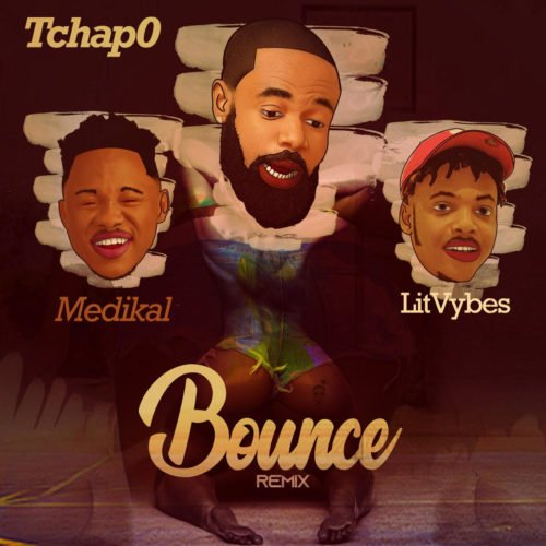 "[Audio + Video] Tchap0 – ""Bounce (Remix)"" ft Litvybes & Medikal"
