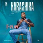 """T-Play – """"Karashika"""""""