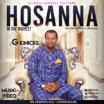 "[Audio + Video] G Kinicks – ""Hosanna"""