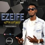 "Ezeife – ""Without You"""