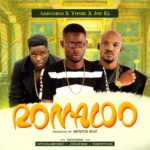 "Abromeo – ""Ronaldo"" Ft Joe El & Tonik"