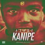 """Asake – """"Kanipe"""""""