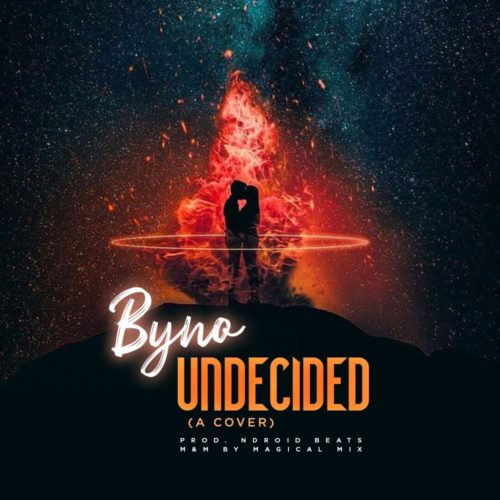 MUSIC: Byno – Undecided (Chris Brown Cover)