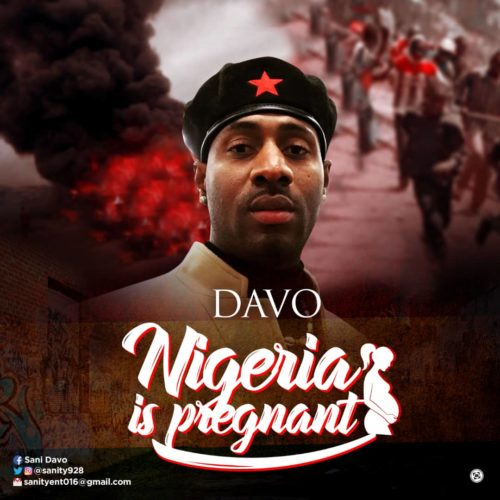 Download Davo - Nigeria Is Pregnant MP3 1