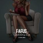 """Fafus – """"Bachelor's Eve"""""""