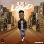 Gbenga – Loud (Prod by SarmyFire)
