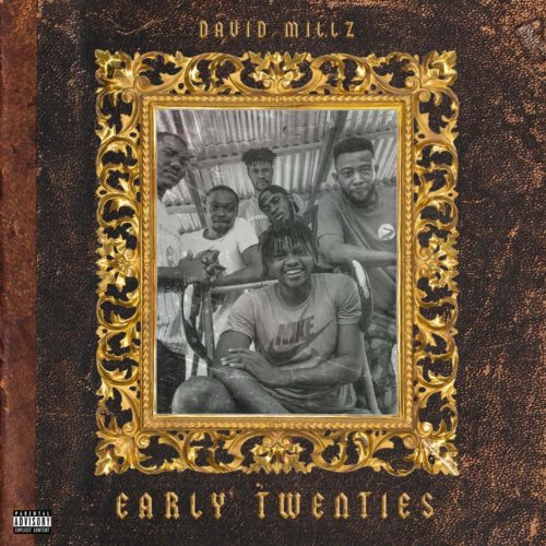 "David Millz – ""Early Twenties"" (EP)"