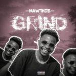 "Mawthie – ""Grind"" (Prod. Kindwizbeat)"