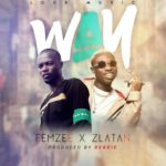 "Femzee – ""Way"" ft. Zlatan (Prod. By Rexxie)"