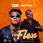 "CDQ – ""Flex (Remix)"" ft. King Promise"
