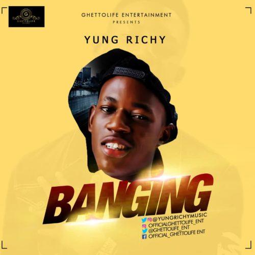 Download Yung Richy - Banging MP3 1