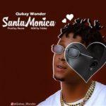 "Qubay Wonder – ""Santa Monica"" (Prod. By Rexxie)"