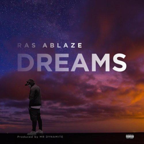 "[Video + Audio] Ras Ablaze – ""Dreams"""