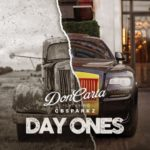 "Don Carta – ""Day One"" ft. CB Sparkz"